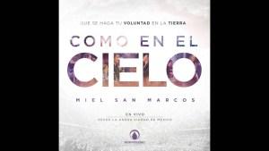 Miel San Marcos Feat Julio Melgar – Como en el cielo