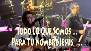 Darlene Zschech – All That We Are, Sub Español