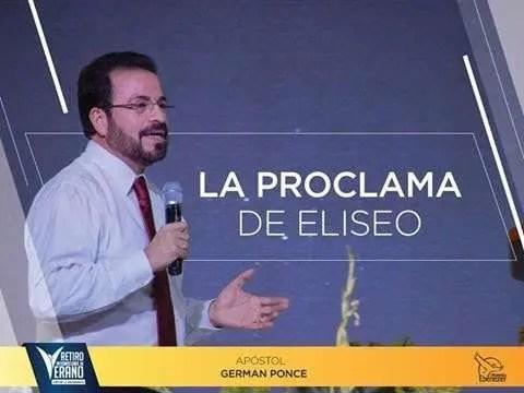 La proclama de Eliseo – Apostol German Ponce