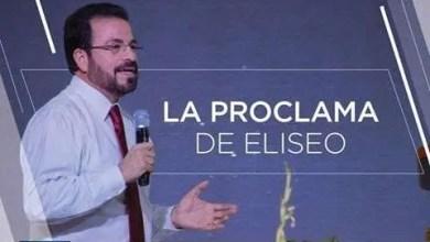 Photo of La proclama de Eliseo – Apostol German Ponce