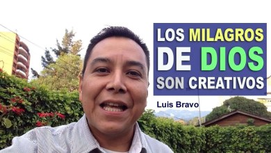 Photo of Los Milagros de Dios son Creativos – Luis Bravo