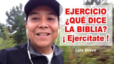 Photo of Ejercicio, ¿Qué dice la Biblia?: ¡ Ejercítate ! – Luis Bravo