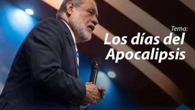 Los dias del apocalipsis - Apostol Sergio Enriquez