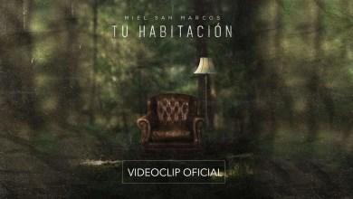 Photo of Miel San Marcos – Tu Habitación ( Videoclip Oficial )