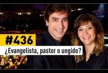 ¿Evangelista, pastor o ungido? - Dante Gebel