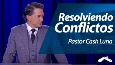 Photo of Pastor Cash Luna – Resolviendo Conflictos