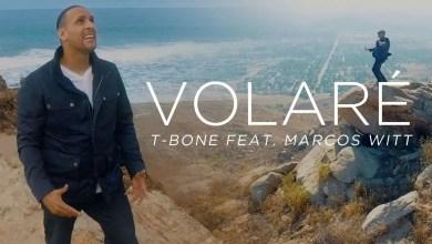 Photo of Volaré – T-Bone, feat. Marcos Witt