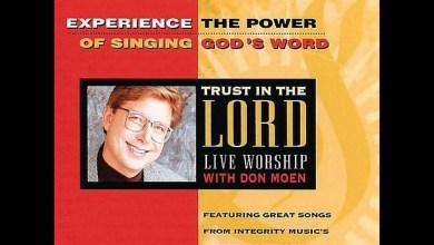 Photo of Don Moen – No Condemnation (Romanos 8: 1-2)