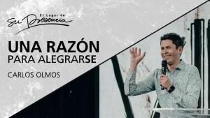 Una razón para alegrarse – Carlos Olmos
