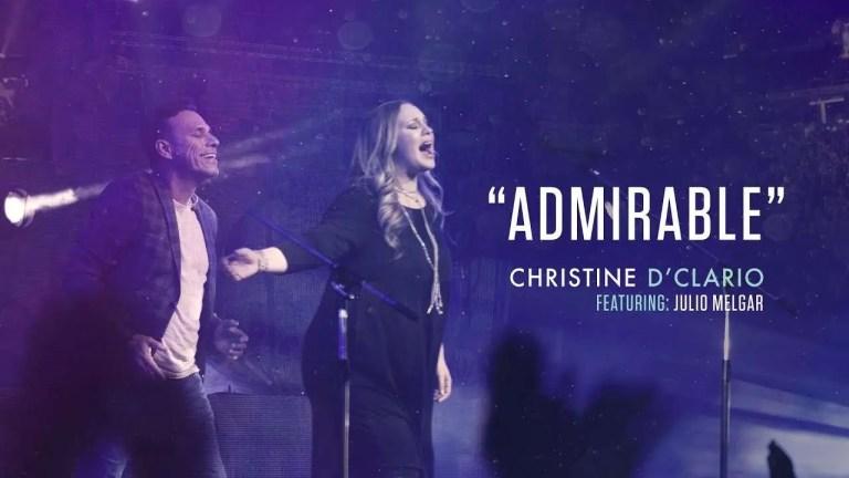 Admirable – Christine D'Clario (feat. Julio Melgar)