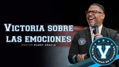 Photo of Victoria sobre las emociones – Pastor Ruddy Gracia