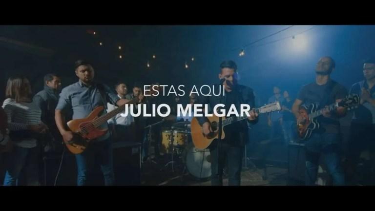 Julio Melgar – Estás Aquí (Videoclip Oficial)
