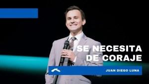 Lee más sobre el artículo Se necesita coraje – Juan Diego Luna