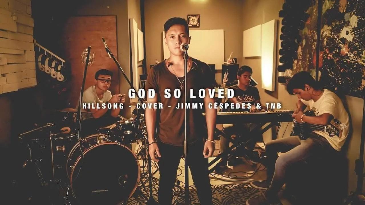 Lee más sobre el artículo God So Loved – Hillsong Worship – Cover en Español