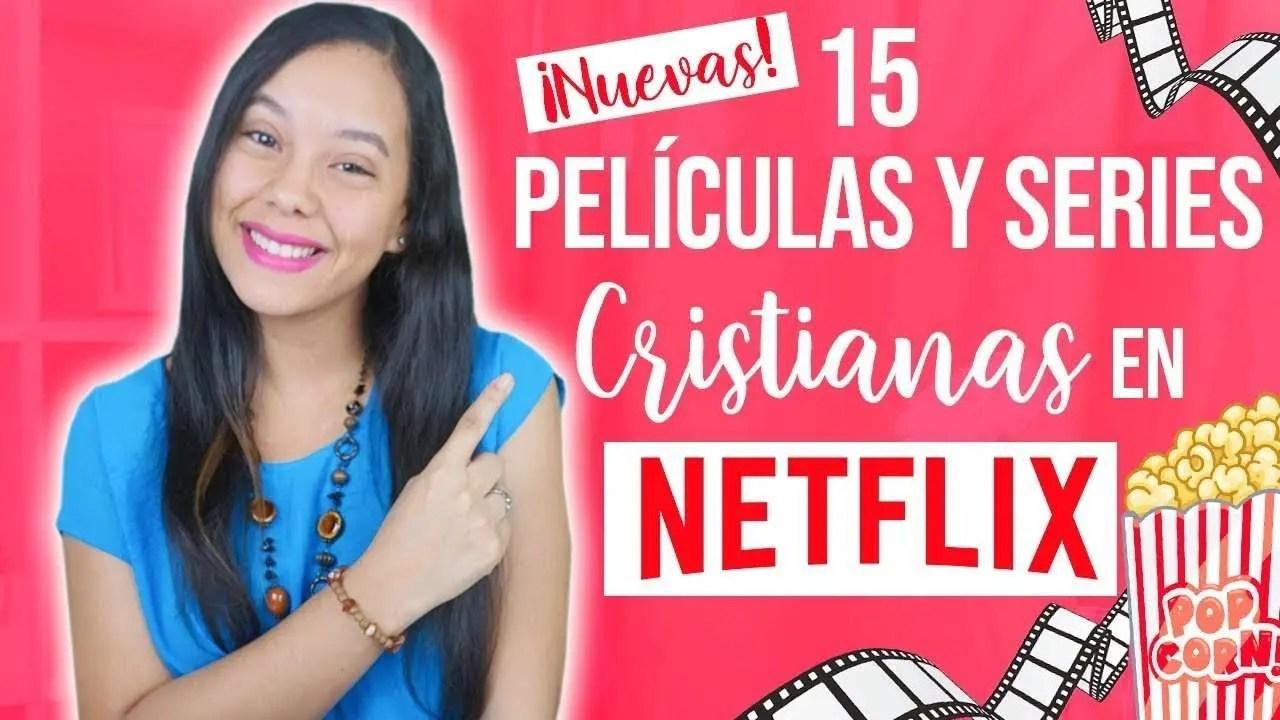 15 Películas y Series Cristianas en Netflix (2019) – JustSarah