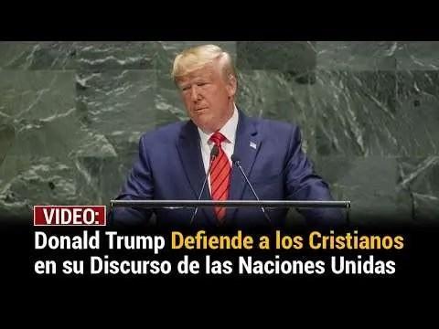 En este momento estás viendo Donald Trump defiende a los cristianos con impactante discurso en la ONU