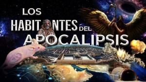 Lee más sobre el artículo Los Habitantes Del Apocalipsis – Apostol German Ponce