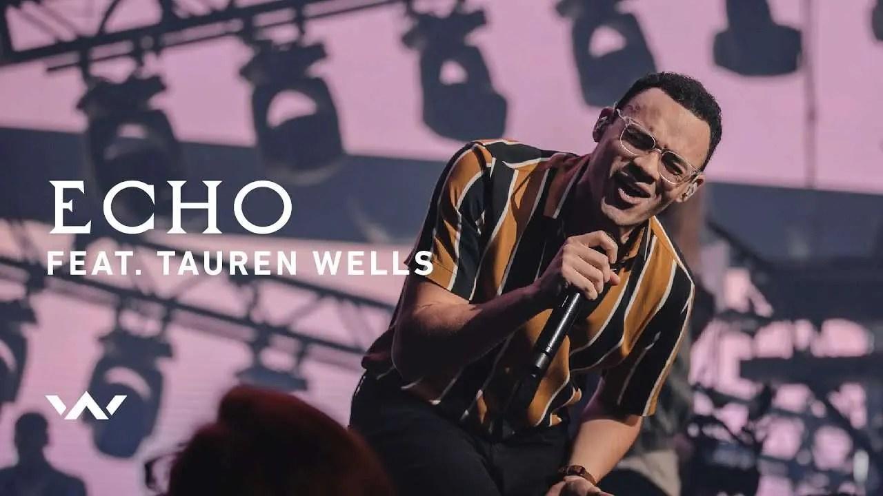 Lee más sobre el artículo Echo (con Tauren Wells) En vivo – Elevation Worship
