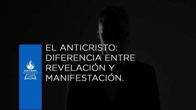 Photo of El Anticristo: Diferencia entre revelación y manifestación – Apóstol German Ponce