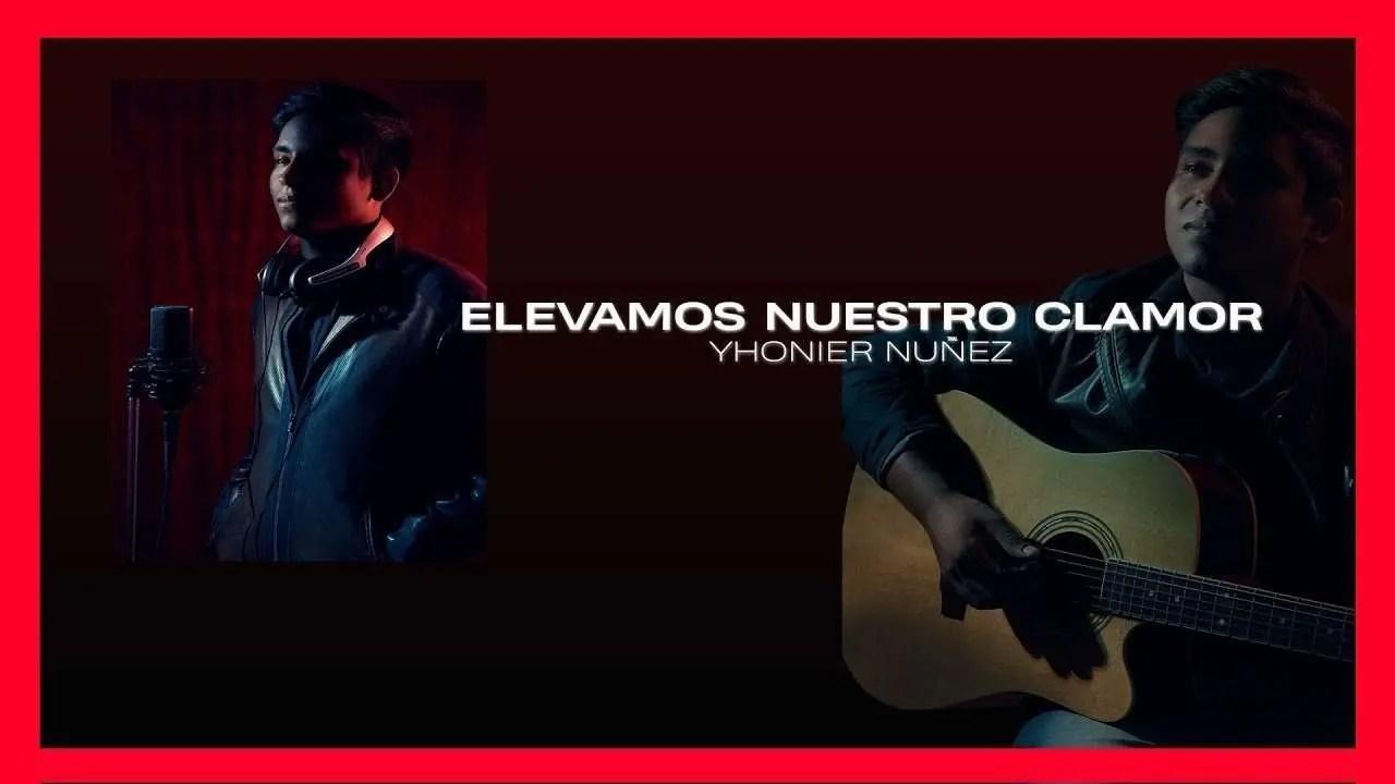 En este momento estás viendo Elevamos Nuestro Clamor – Yhonier Nuñez (Video Lyrics Oficial)