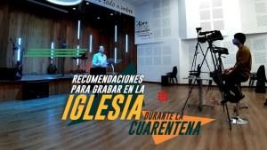Lee más sobre el artículo Recomendaciones para grabar en la iglesia durante la cuarentena