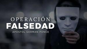 Lee más sobre el artículo Operación falsedad – Apóstol German Ponce, Ebenezer Honduras
