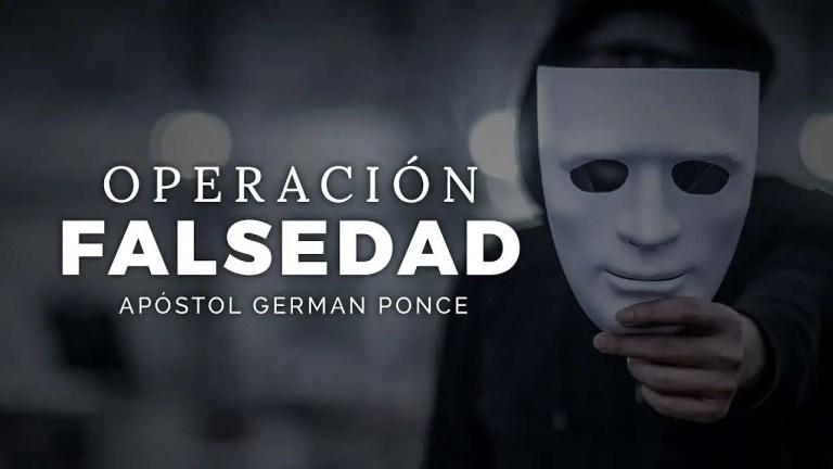 Operación falsedad – Apóstol German Ponce, Ebenezer Honduras