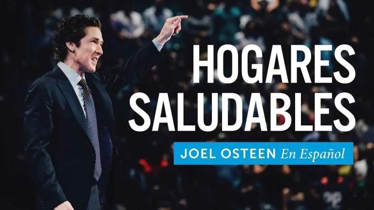Joel Osteen – Hogares saludables