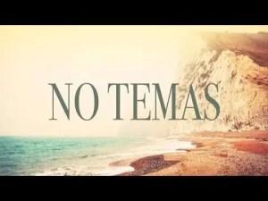Lee más sobre el artículo ¡No Temas! – Nani y Luis Bravo