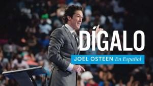 Lee más sobre el artículo Dilo – Joel Osteen