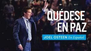 Lee más sobre el artículo Quédate En Paz – Joel Osteen