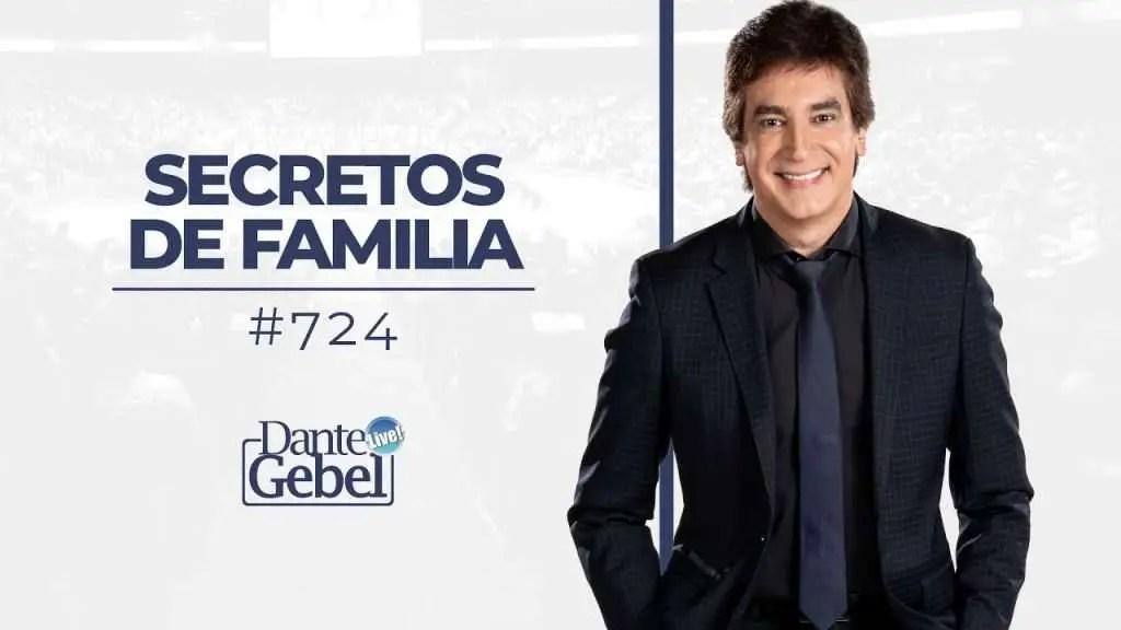 En este momento estás viendo Dante Gebel – Secretos de familia