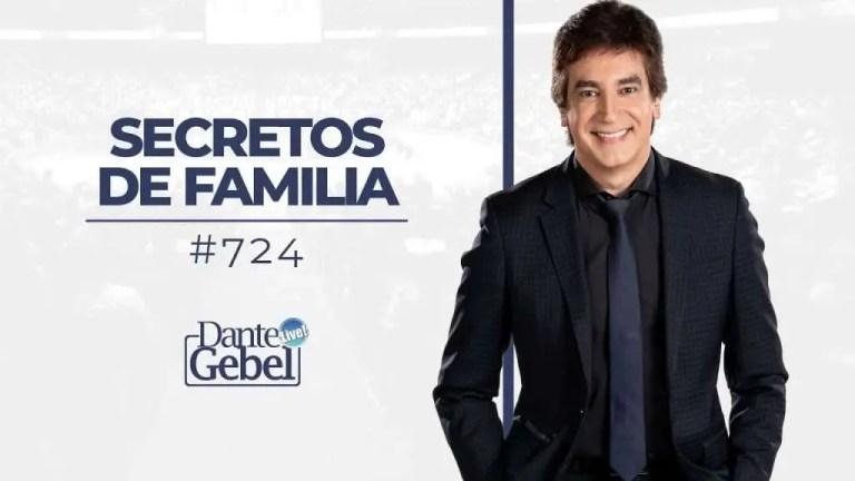 Dante Gebel – Secretos de familia
