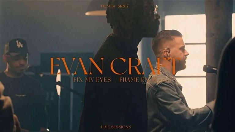 Evan Craft, Ke'Erron – Fíjame En Ti / Fix My Eyes
