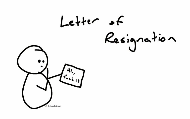 Tut and Groan Letter of Resignation cartoon