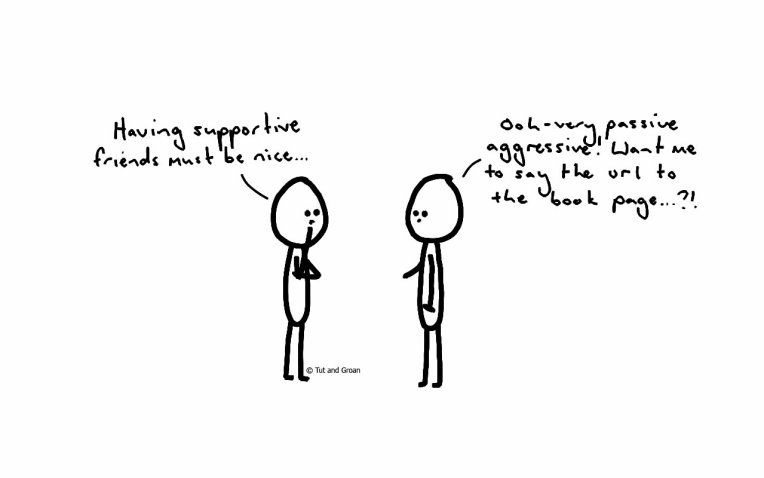 supportive friends a passive aggressive tut and groan comic cartoon