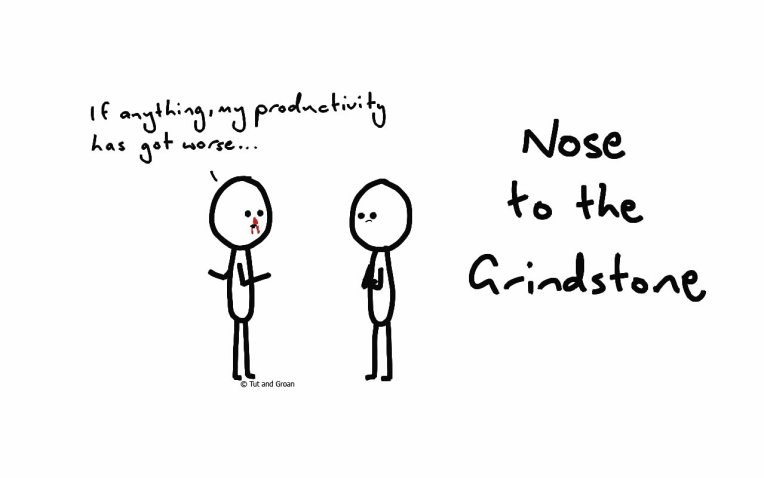 Tut and Groan Nose to the Grindstone cartoon