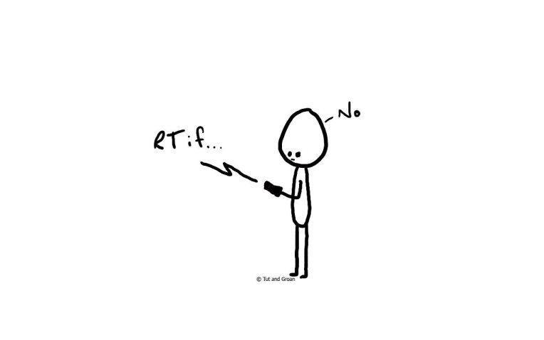 Tut and Groan Retweet If... cartoon