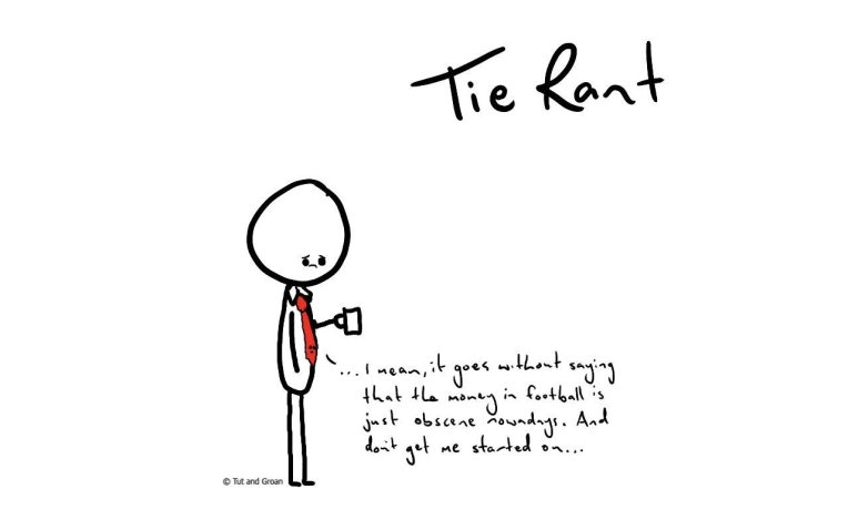 Tut and Groan Tie Rant cartoon