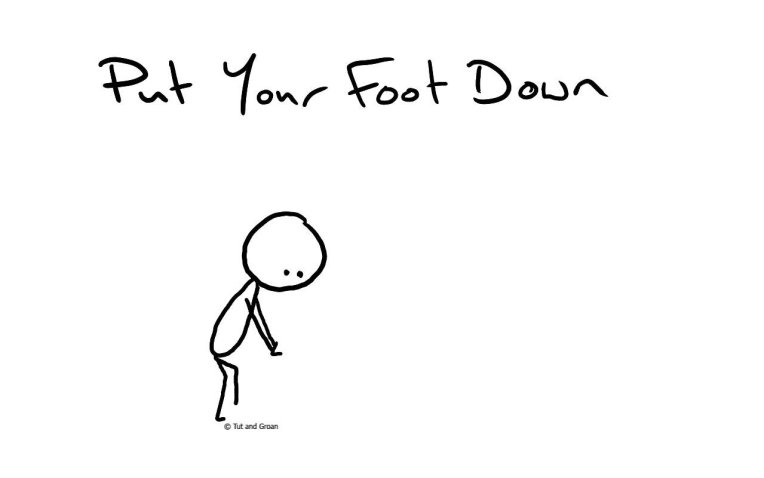 Tut and Groan Put Your Foot Down cartoon