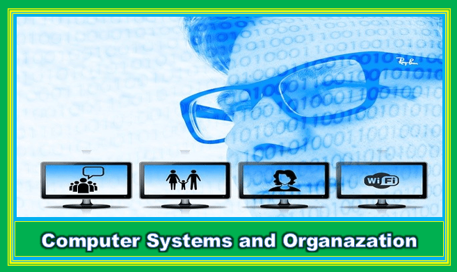 Computer System and Organization