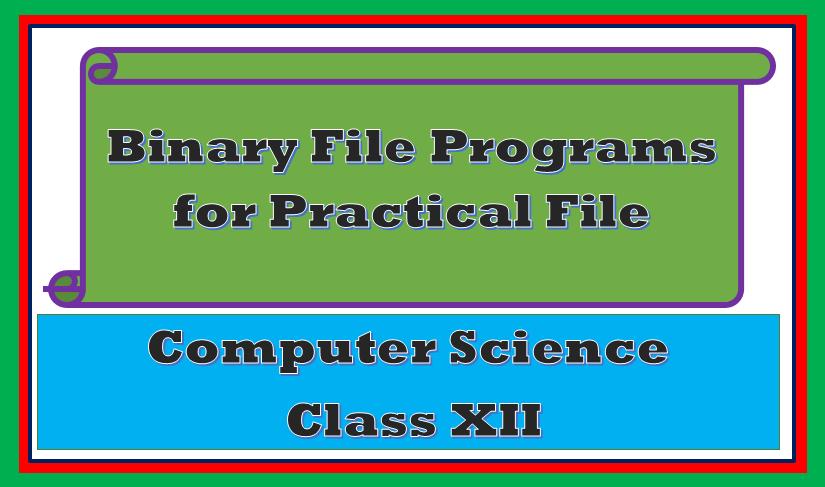 Binary File programs class 12