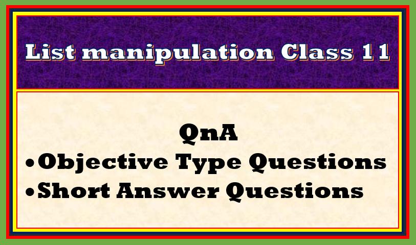 QnA List Manipulations class 11