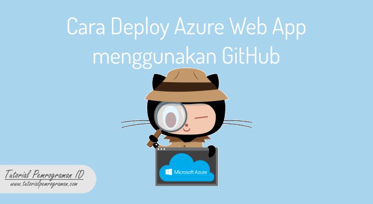 cara-deploy-azure-web-app-menggunakan-github
