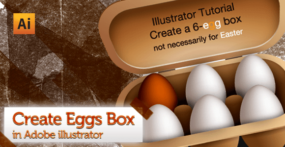 Egg and Egg Box tutorial in adobe illustrator CS4