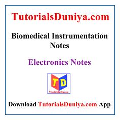 Biomedical Instrumentation Notes PDF