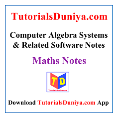 Computer Algebra Systems & Related Software Notes PDF