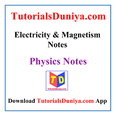 Electricity and Magnetism Notes PDF