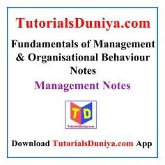 Fundamentals of Management and Organisational Behaviour Notes PDF