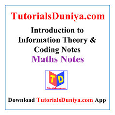 Introduction to Information Theory & Coding Notes PDF
